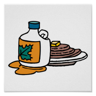 pancakes and maple syrup poster