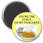 PANCAKES and syrup lovers Magnet