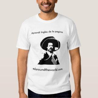 Pancho Villa aprendé Inglés T-shirt