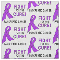 Pancreatic Cancer: Fight for the Cure! Fabric