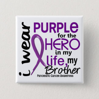 Pancreatic Cancer For My Hero My Brother 2 Button