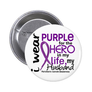Pancreatic Cancer For My Hero My Husband 2 Buttons