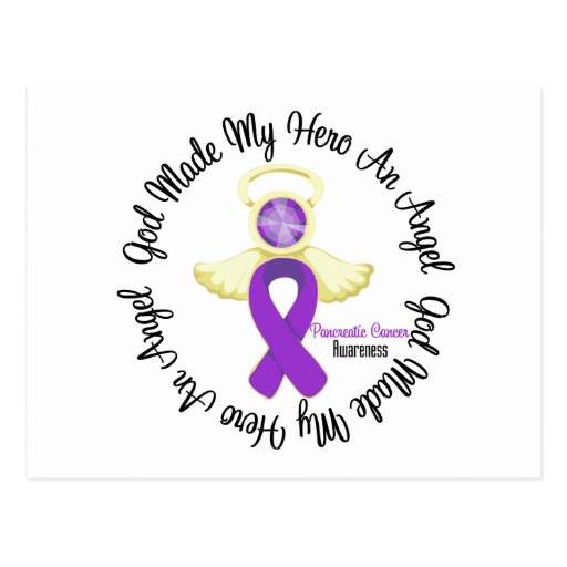 Pancreatic Cancer God Made My Hero An Angel Postcard