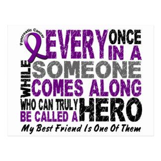 Pancreatic Cancer HERO COMES ALONG 1 Best Friend Postcard