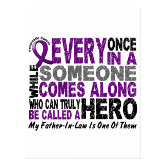 Pancreatic Cancer HERO COMES ALONG 1 Father-In-Law Postcard