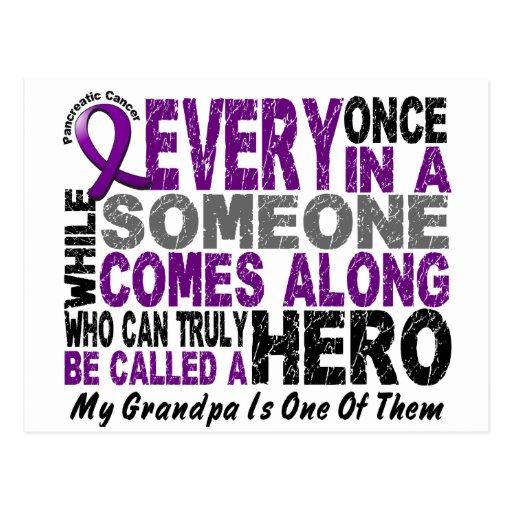 Pancreatic Cancer HERO COMES ALONG 1 Grandpa Post Cards