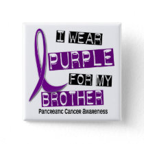 Pancreatic Cancer I WEAR PURPLE 37 Brother Button