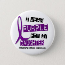 Pancreatic Cancer I WEAR PURPLE 37 Daughter Button