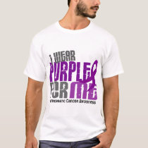 Pancreatic Cancer I Wear Purple For Me 6.2 T-Shirt