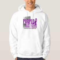Pancreatic Cancer I Wear Purple For My Best Friend Hoodie