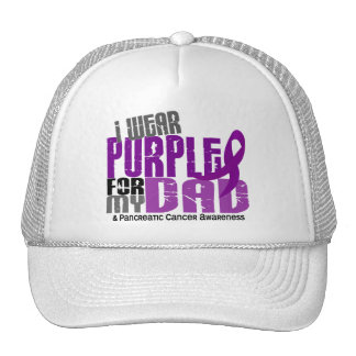 Pancreatic Cancer I Wear Purple For My Dad 6.2 Trucker Hat