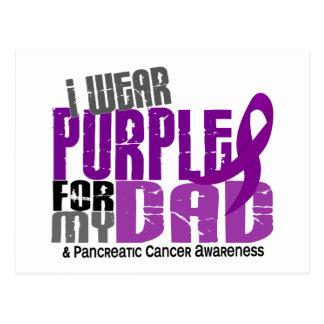 Pancreatic Cancer I Wear Purple For My Dad 6.2 Postcard