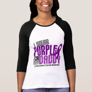 Pancreatic Cancer I Wear Purple For My Daddy 6.2 T Shirts