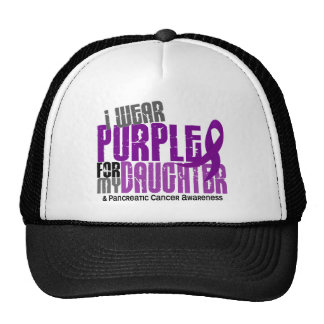 Pancreatic Cancer I Wear Purple For My Daughter 6 Trucker Hat
