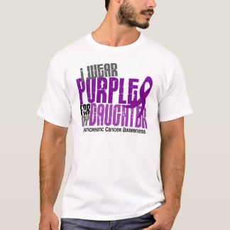 Pancreatic Cancer I Wear Purple For My Daughter 6 T-Shirt