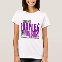 Pancreatic Cancer I Wear Purple For My Husband 6.2 T-Shirt