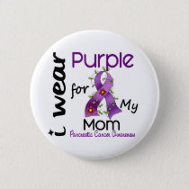 Pancreatic Cancer I Wear Purple For My Mom 43 Pinback Button