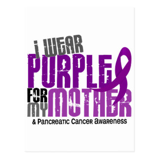 Pancreatic Cancer I Wear Purple For My Mother 6.2 Postcard