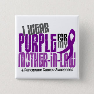 Pancreatic Cancer I Wear Purple For My Mother-In-L Button