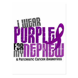 Pancreatic Cancer I Wear Purple For My Nephew 6.2 Postcard
