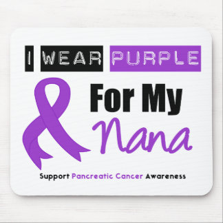 Pancreatic Cancer I Wear Purple Ribbon Nana Mouse Pads