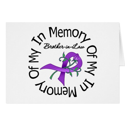 Pancreatic Cancer In Memory of My Brother-in-Law Greeting Card