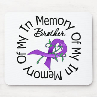 Pancreatic Cancer In Memory of My Brother Mouse Pads