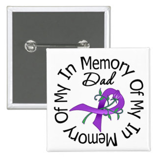 Pancreatic Cancer In Memory of My Dad Pin