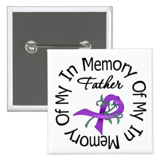 Pancreatic Cancer In Memory of My Father Pin