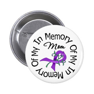 Pancreatic Cancer In Memory of My Mom 2 Inch Round Button
