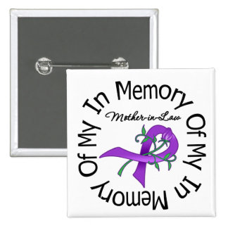 Pancreatic Cancer In Memory of My Mother-in-Law Pins