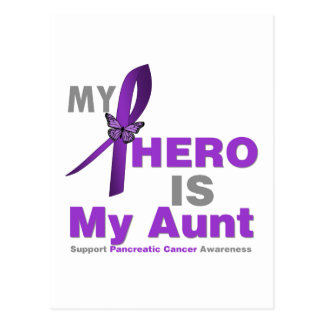 Pancreatic Cancer My Hero is My Aunt Post Cards
