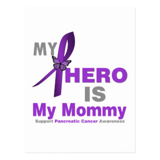 Pancreatic Cancer My Hero is My Mommy Postcards