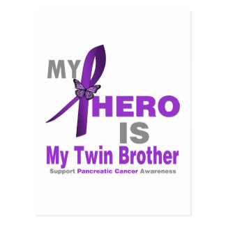 Pancreatic Cancer My Hero is My Twin Brother Post Card