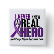 Pancreatic Cancer NEVER KNEW A HERO 2 Mom Button