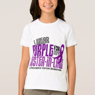 Pancreatic Cancer Purple For My Sister-In-Law 6.2 T-Shirt