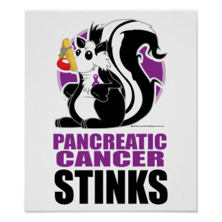 Pancreatic Cancer Stinks Poster