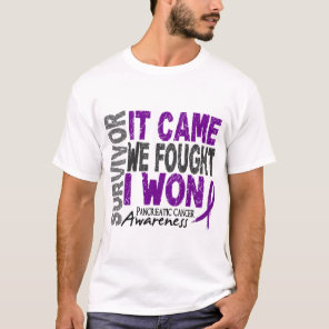 Pancreatic Cancer Survivor It Came We Fought I Won T-Shirt