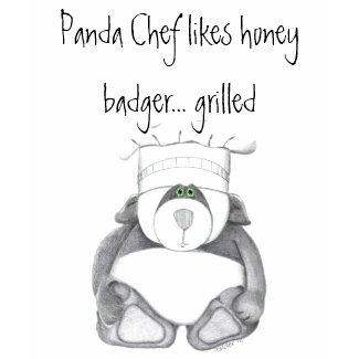 Panda Bear Chef Likes Honey Badgers shirt