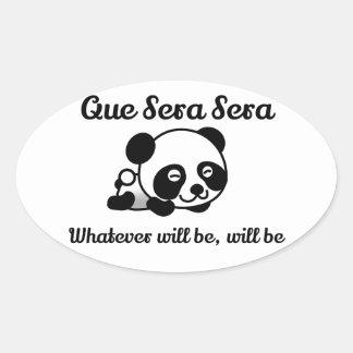 Panda Bear! Cute Que Sera Sera Oval Sticker