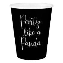 Panda Like A Panda Paper Cups