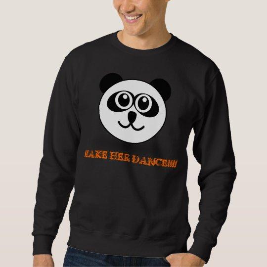 Panda make Her dance Sweatshirt