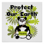 Panda Protect Our Earth T-shirts and  Gifts Posters