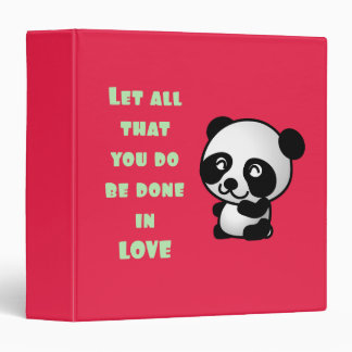 Panda with Inspirational Love Quote 3 Ring Binders