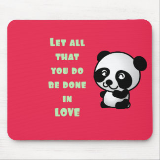Panda with Inspirational Love Quote Mouse Pad