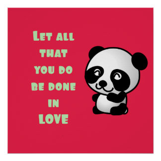 Panda with Inspirational Love Quote Poster