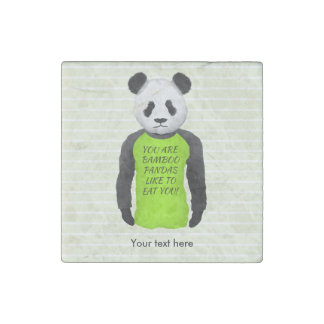 Panda Your Are Bamboo Pandas Like To Eat You Stone Magnet