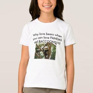 PANDAS AND RACCOONS RULE T-Shirt