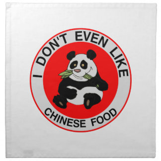 Pandas Don't Even Like Chinese Food Napkin