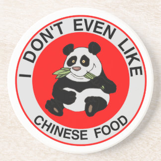 Pandas Don't Even Like Chinese Food Sandstone Coaster